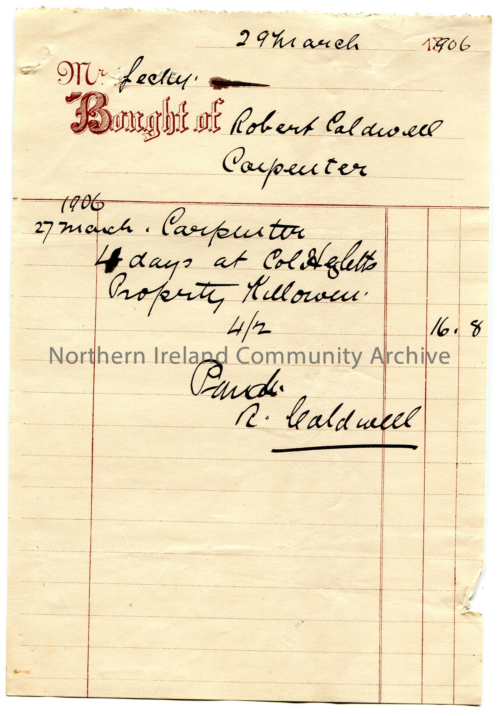 Handwritten receipt to Mr Lecky for the services of Robert Caldwell, carpenter – 4 days at Col Hezlett's [Hezlet] property Killowen on 27th March, 190…