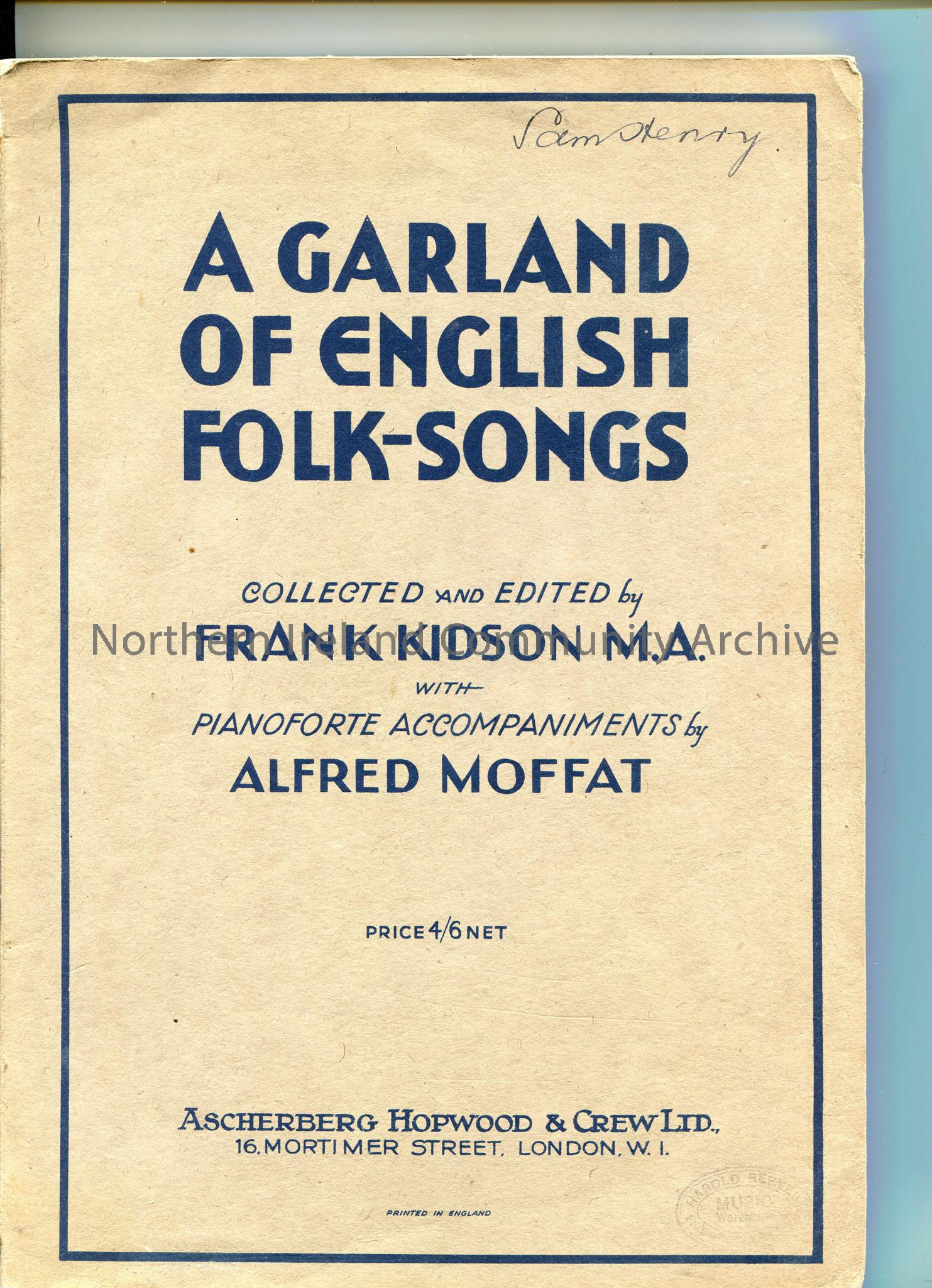 'A Garland of English Folk-songs'. Collected and edited by Frank Kidson with pianoforte accompaniments by Alfred Moffat. Published by Ascherberg Hopwo…