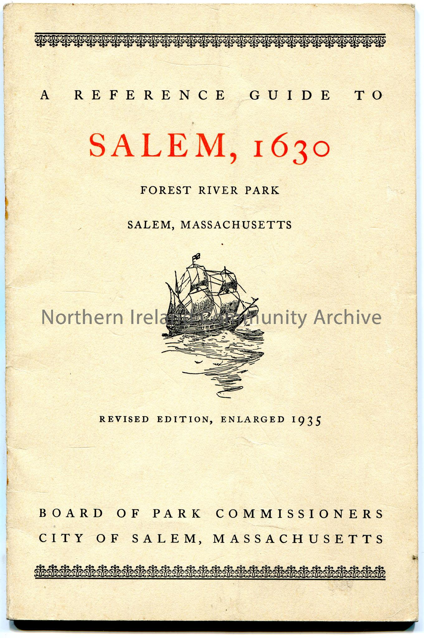 'A Reference Guide to Salem, 1630. Forest River Park, Salem, Massachusetts'. Revised Edition, Enlarged 1935. Published by Board of Park Commissioners,…