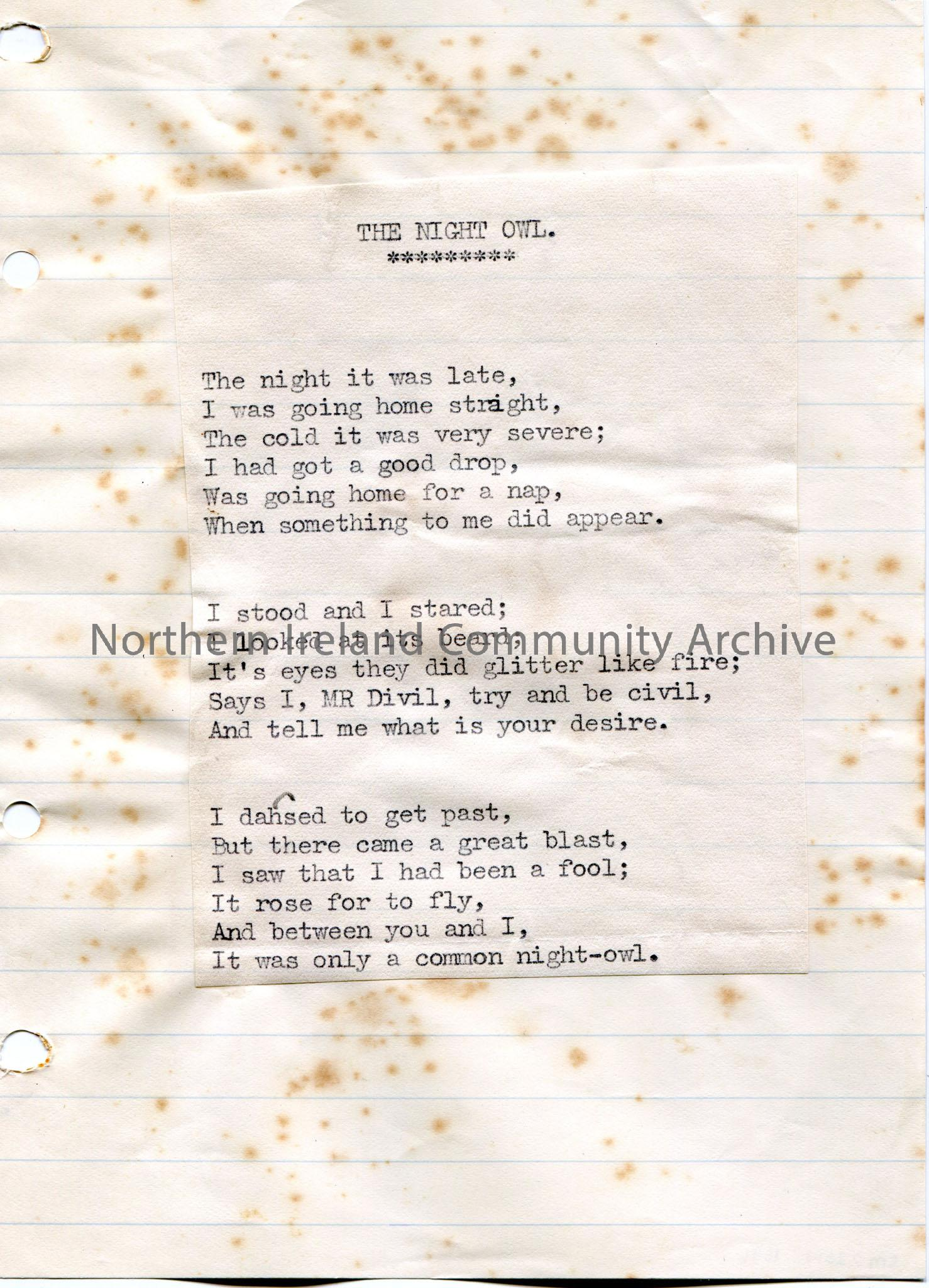 Typed poem or words to song on plain paper and stuck to a larger lined page. Titled, 'The Night Owl'. Someone intoxicated thinks they have seen the de…