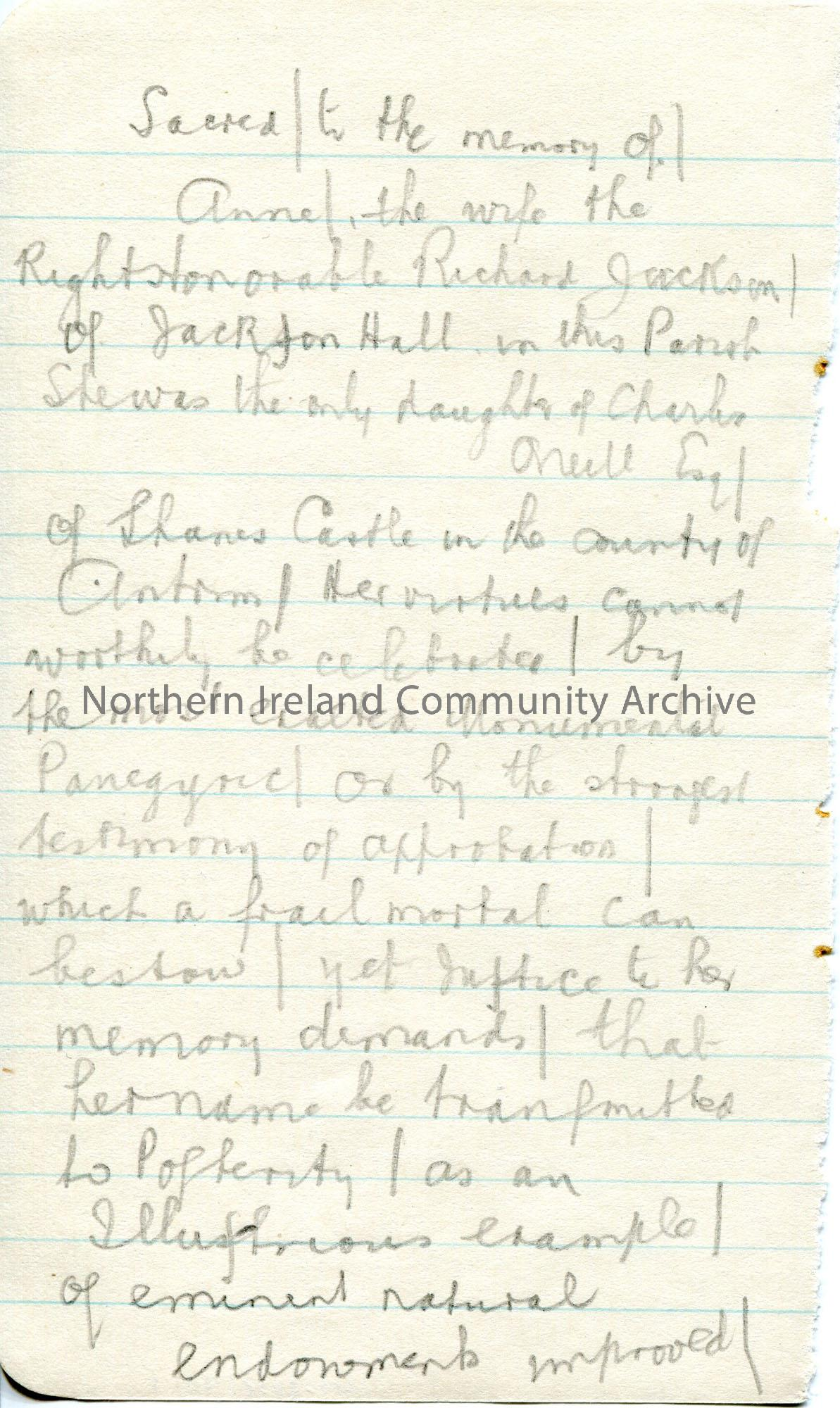 Page 1 of 4. Handwritten notes in pencil of the memorial of Anne Jackson, wife of Right Honourable Richard Jackson of Jackson Hall. Taken from Killowe…